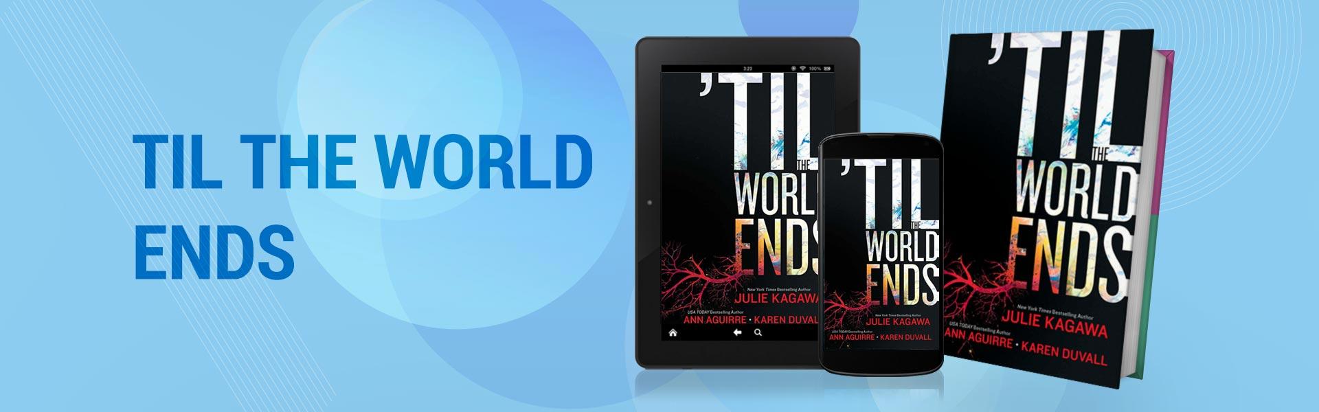 TIL-THE-WORLD-ENDS
